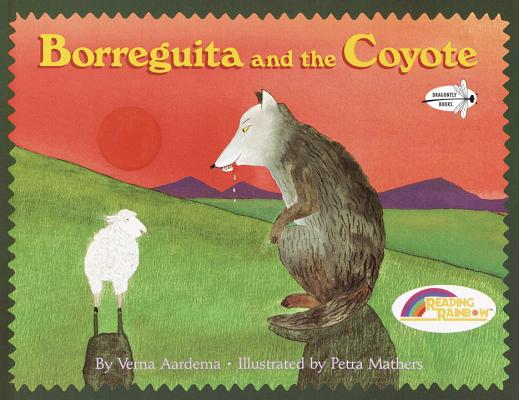 Borreguita and the Coyote By Aardema, Verna/ Mathers, Petra (ILT)/ Wheeler, Howard True